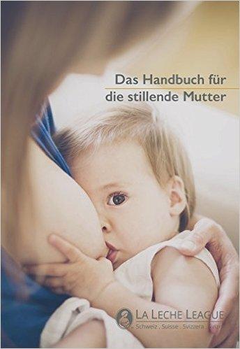 Das Handbuch für die stillende Mutter Cover